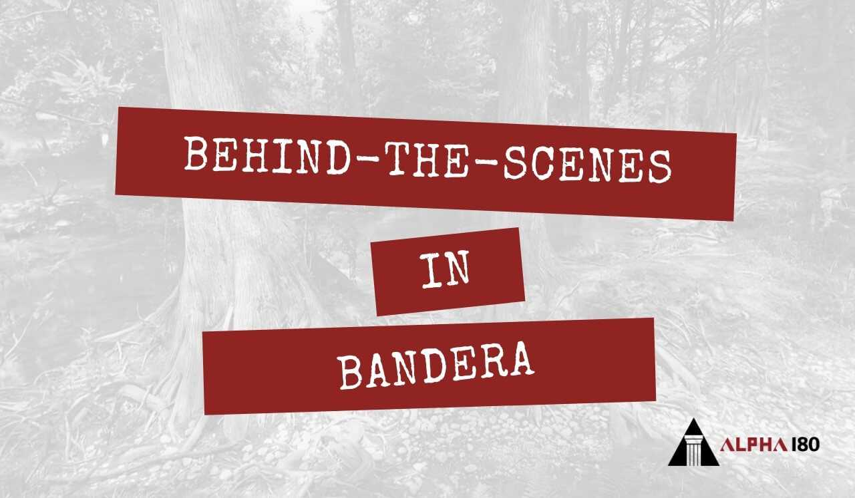 Behind-the-Scenes in Bandera