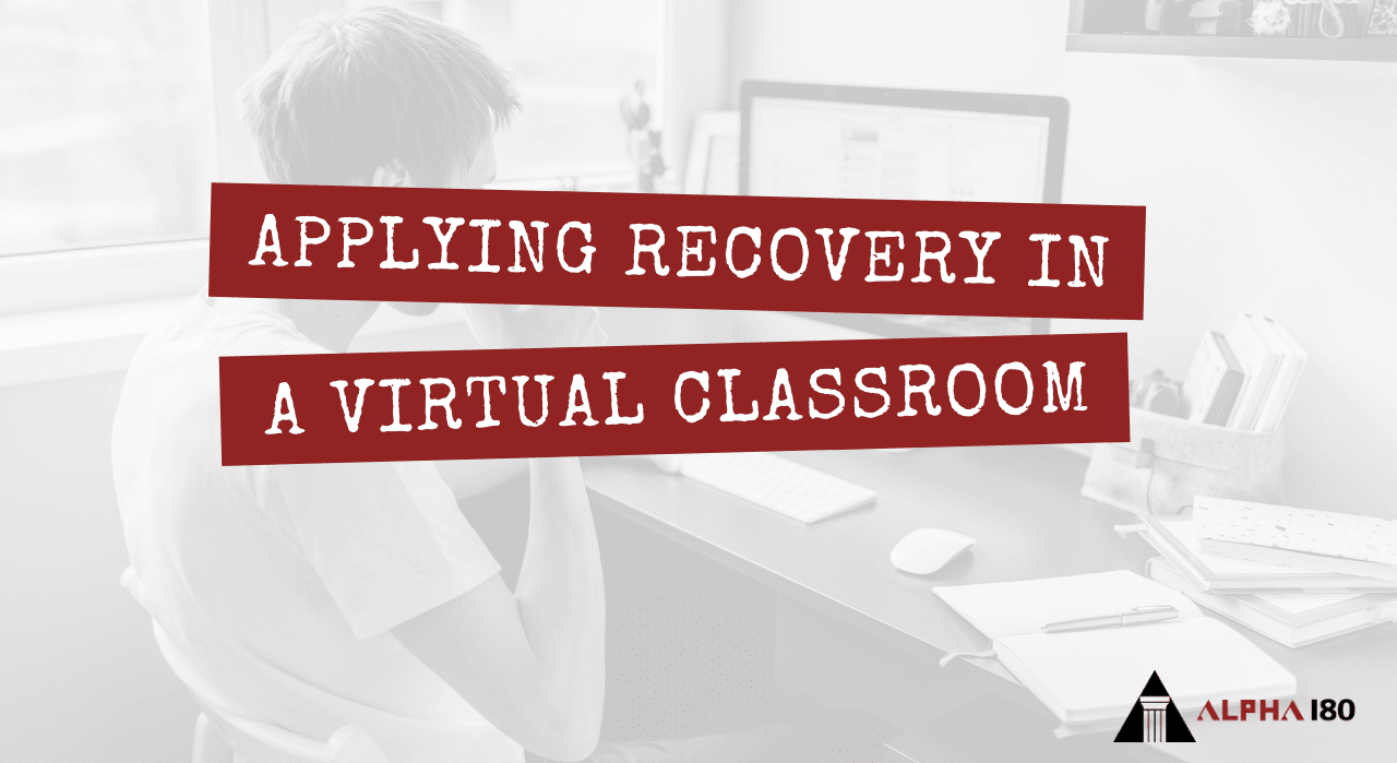 Applying Recovery in a Virtual Classroom