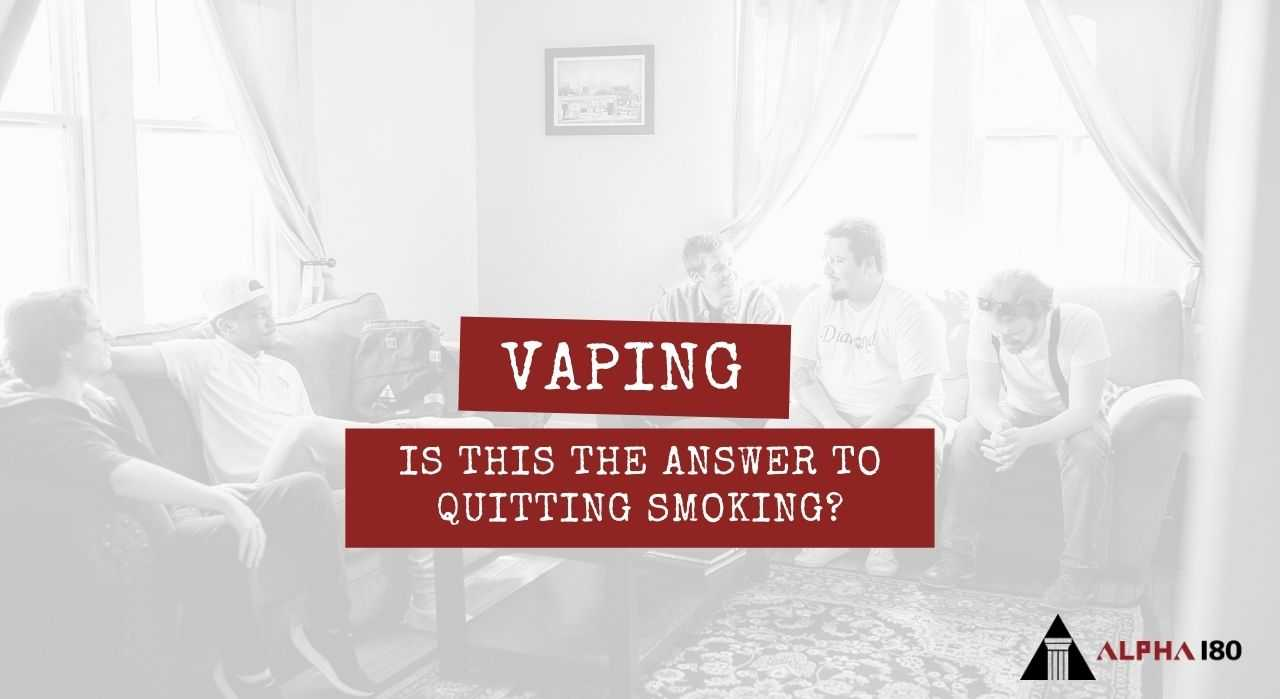 Vaping | Is This The Answer To Quitting Smoking?