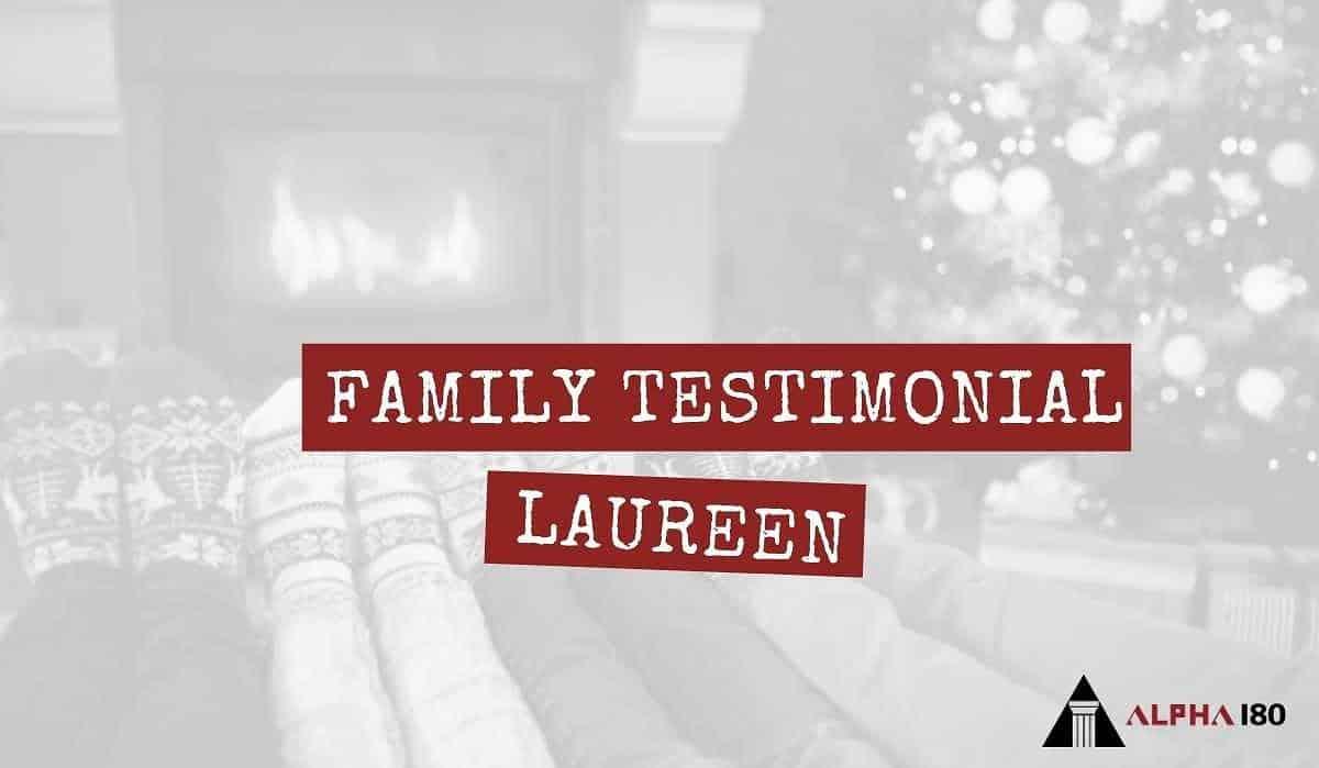 Family Testimonial Laureen