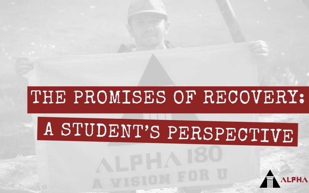 The Promises of Recovery: A Student's Perspective