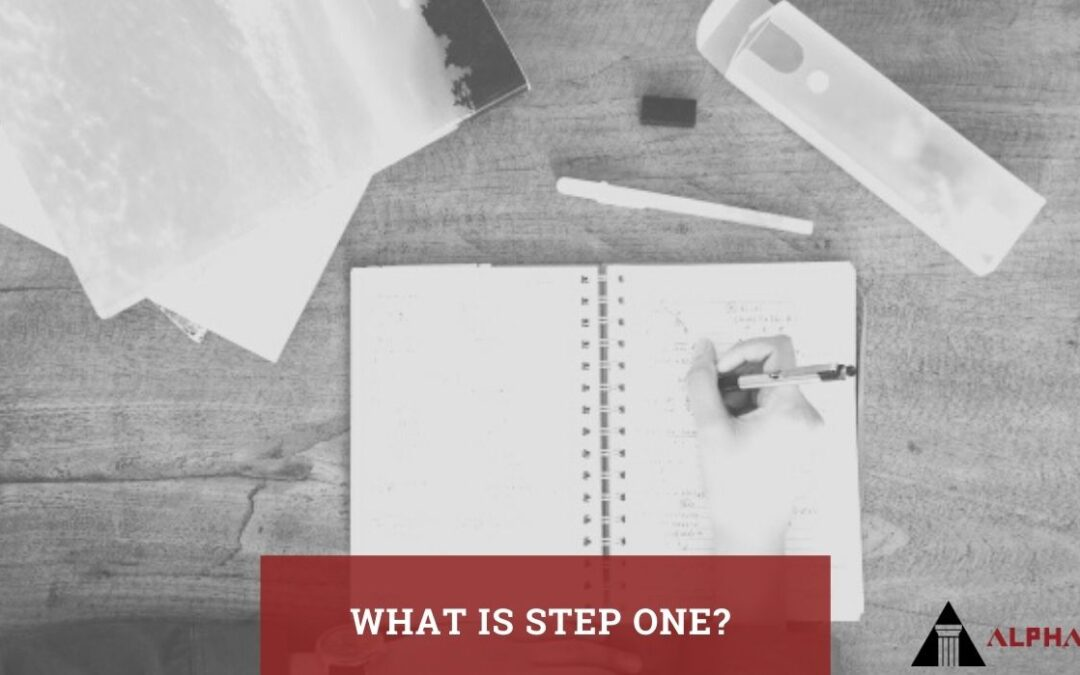 What is Step One?