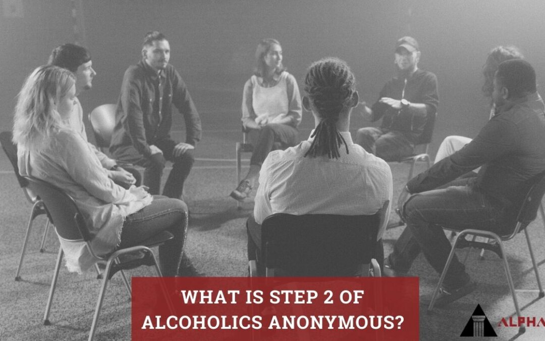 What is Step 2 of Alcoholics Anonymous?
